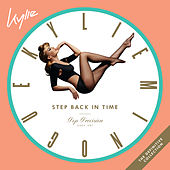 Step Back in Time: The Definitive Collection von Kylie Minogue