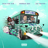 Party Bus von Rich the Kid, Famous Dex, Jay Critch
