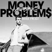 Money Problems (Acoustic) de Max Frost