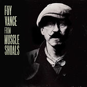 From Muscle Shoals de Foy Vance