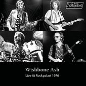 Live at Rockpalast 1976 (Live, Cologne, 1976) de Wishbone Ash