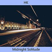 Midnight Solitude de HK et Les Saltimbanks