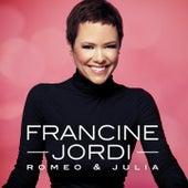 Romeo & Julia (Stereoact Remix) by Francine Jordi