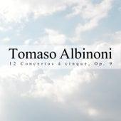 12 Concertos À Cinque, Op. 9 de Tomaso Albinoni