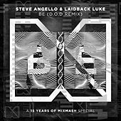 Be (D.O.D Remix) by Steve Angello