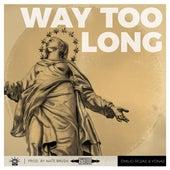 Way Too Long de Emilio Rojas