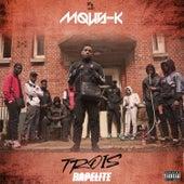 Trois (Freestyle Rapelite) von Mous-K