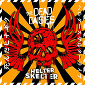 Helter Skelter (Live from Frankfurt) by The Dead Daisies