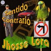 Sentido Contrario by Jhosse Lora