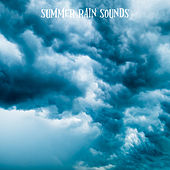 Summer Rain Sounds by Rain Sounds and White Noise