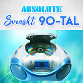 Absolute Svenskt 90-tal by Various Artists