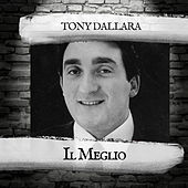 Il Meglio by Tony Dallara