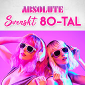 Absolute Svenskt 80-tal by Various Artists