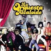 No Me Olvides van La Orquesta Alcaloide