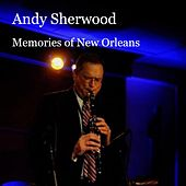 Memories of New Orleans by Andy Sherwood