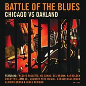 Battle of the Blues: Chicago vs Oakland by Various Artists