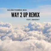 Way 2 Up Remix (feat. Curren$y) von Deelow Diamond Man