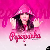 A Pepequinha by MC Marcelly