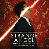 Strange Angel: Season 1 (Original Series Soundtrack) by Daniel Hart