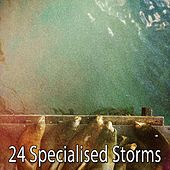 24 Specialised Storms by Rain Sounds and White Noise