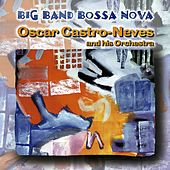 Big Band Bossa Nova de Oscar Castro-Neves