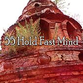 55 Hold Fast Mind by Yoga Music