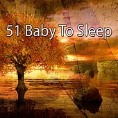 51 Baby to Sleep von Best Relaxing SPA Music