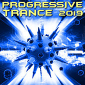 Progressive Trance 2019 (Goa Doc DJ Mix) by Goa Doc