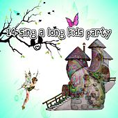 14 Sing a Long Kids Party by Canciones Infantiles