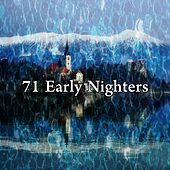 71 Early Nighters by Serenity Spa: Music Relaxation