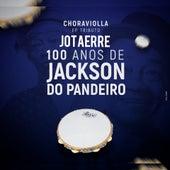 Choraviolla 100 Anos de Jackson do Pandeiro de Jotaerre Choraviolla