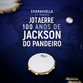 Choraviolla 100 Anos de Jackson do Pandeiro von Jotaerre Choraviolla