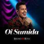 Oi Sumida (Ao Vivo) de Bruno Rosa