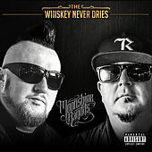 The Whiskey Never Dries by Moonshine Bandits