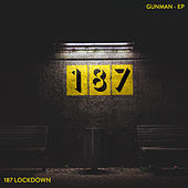 Gunman (Mixes) de 187 Lockdown