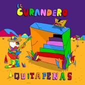 El Curandero by Los Quitapenas