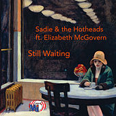 Still Waiting de Sadie and The Hotheads