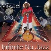 Infinite Nu Jazz by Mikael