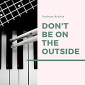 Don't Be On the Outside von Sarah Vaughan