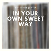 In Your Own Sweet Way by Various Artists