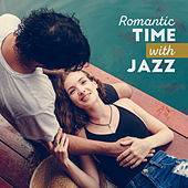 Romantic Time with Jazz – Sensual Jazz for Lovers, Instrumental Jazz Music Ambient, Calming Sounds, Good Jazz Vibes by Piano Dreamers