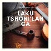 Laku tshoni'langa de Miriam Makeba