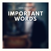 Important Words von Gene Vincent