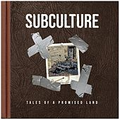 Tales of a Promised Land von Subculture