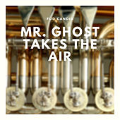 Mr. Ghost Takes the Air de Various Artists