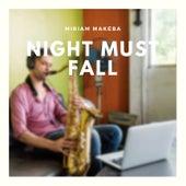 Night Must Fall de Miriam Makeba