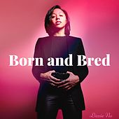 Born and Bred by Lizzie No