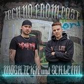 Techno from East von MoshTekk