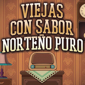 Viejas Con Sabor Norteño Puro by Various Artists