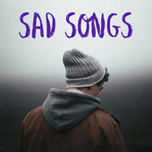 Sad Songs von Various Artists
